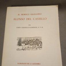 Libros de segunda mano: 1965 EL MORISCO GRANADINO DARÍO CABANELLAS PATRONATO ALHAMBRA. Lote 295874448
