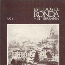 Libros de segunda mano: RONDA Y SU SERRANÍA. PRIMER NÚMERO DE ESTUDIOS ACERCA DE RONDA.GRANADA 1988, 219 PÁG.. Lote 296614228