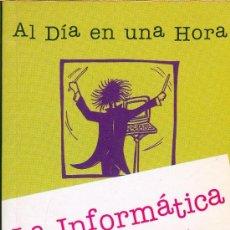 Libros de segunda mano: GUIA RAPIDA PARA ENTENDER LA INFORMATICA. Lote 6469126