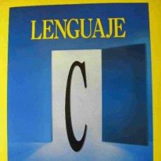 Libros de segunda mano: LENGUAJE C -INFORMÁTICA-. Lote 26357363