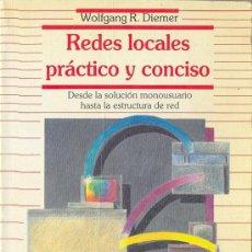 Libros de segunda mano: REDES LOCALES, PRÁCTICO Y CONCISO (WOLFGANG R. DIEMER). Lote 18309500