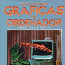 Libros de segunda mano: APLICACIONES GRÁFICAS DEL ORDENADOR (EDIT. HERMANN BLUME). Lote 27076933