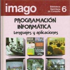 Libros de segunda mano: EDITORIAL SANTILLANA--AÑO 1984--LIBRO DE TEXTO--CONSULTOR PROGRAMACION INFORMATICA--LENGUAJE Y APLIC. Lote 27519268