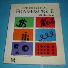 Libros de segunda mano: INTRODUCCION AL FRAMEWORK II. BILL HARRISON. MCGRAWHILL ( INFORMATICA ). Lote 24513212