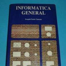 Libros de segunda mano: INFORMÁTICA GENERAL. EZEQUIEL PARDO CLEMENTE. EDIC. JUCAR. Lote 24486830