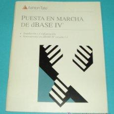 Libros de segunda mano: PUESTA EN MARCHA DE DBASE IV. ASHTON TATE ( INFORMATICA ). Lote 15270525