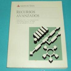 Libros de segunda mano: RECURSOS AVANZADOS. ASHTON TATE ( INFORMATICA ). Lote 15270570