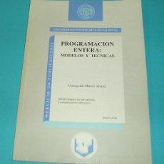 Libros de segunda mano: PROGRAMACION ENTERA: MODELOS Y TECNICAS. UNIVERSIDAD POLITECNICA DE VALENCIA ( INFORMATICA ). Lote 24513218