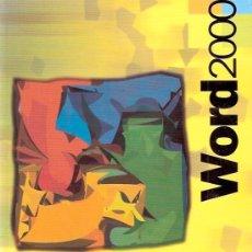 Libros de segunda mano: LIBRO INFORMATICA - WORD 2000. Lote 25842698