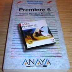 Libros de segunda mano: ADOBE PREMIERE 6 - GUÍA PRÁCTICA - A. PANIAGUA. Lote 27538733