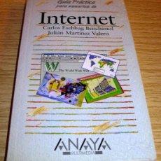 Libros de segunda mano: INTERNET - GUÍA PRÁCTICA - C. ESSEBAG/J. MARTÍNEZ. Lote 27518425