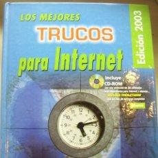 Libros de segunda mano: LOS MEJORES TRUCOS PARA INTERNET, POR GONZALO ÁLVAREZ MARAÑÓN. ANAYA MULTIMEDIA. EDICIÓN 2003.. Lote 26875101