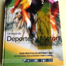Libros de segunda mano: LIBRO LO MEJOR DE DEPORTES Y MOTOR EN INTERNET. CON DVD. EDITORIAL SOL 90 S.L. AÑO 2000. TAPA DURA.. Lote 27442591