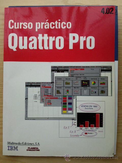 CURSO PRACTICO QUATTRO PRO 4.02 Y CUESTIONARIO AUTOEVALUATIVO - IBM - INFORMATICA - PLANETA AGOSTINI (Libros de Segunda Mano - Informática)