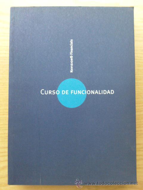 CURSO DE FUNCIONALIDAD - NAVISION FINANCIALS - INFORMATICA (Libros de Segunda Mano - Informática)