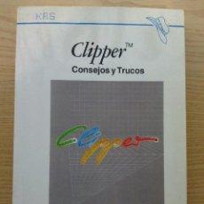 Libros de segunda mano: CLIPPER CONSEJOS Y TRUCOS - GÜNTHER DAUBACH - DATANET - INFORMATICA. Lote 26389308