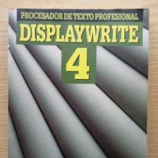 Libros de segunda mano: DISPLAYWRITE 4 - PROCESADOR DE TEXTO PROFESIONAL - E. GARCIA APARICIO - RA-MA - INFORMATICA. Lote 27043315