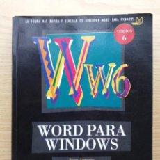 Libros de segunda mano: WORD PARA WINDOWS - INFORMATICA - JUAN ANTONIO PEREZ CAMPANERO ATANASIO - ANAYA MULTIMEDIA. Lote 27028732