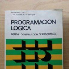 Libros de segunda mano: PROGRAMACION LOGICA - TOMOS 1 Y 2 - J. D. WARNIER - B. M. FLANAGAN - ED. TEC. ASOCIADOS INFORMATICA. Lote 26389305