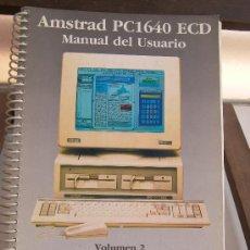 Libros de segunda mano: AMSTRAD PC1640- MANUAL DEL USUSARIO. VOLUMEN 2. Lote 25749219