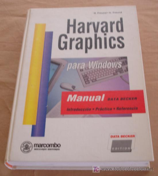 HARVARD GRAPHICS PARA WINDOWS - H. FREUND - U. FREUND. (Libros de Segunda Mano - Informática)
