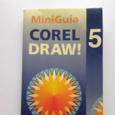 Libros de segunda mano: MINI GUIA COREL DRAW 5 - M. NOGUERA MUNTADAS - INFORMATICA - INFOR BOOKS. Lote 26769594