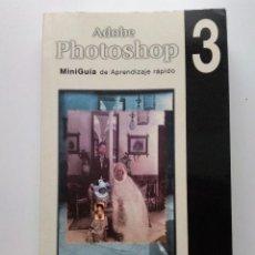 Libros de segunda mano: ADOBE PHOTOSHOP 3 - INFORMATICA - INFOR BOOKS EDICIONES. Lote 26769595