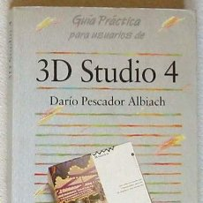 Libros de segunda mano: 3D STUDIO 4 - GUÍAS PRÁCTICAS ANAYA MULTIMEDIA - 358 PÁGINAS. Lote 25827560