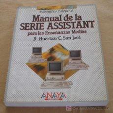 Libros de segunda mano: MANUAL DE LA SERIE ASSISTANT PARA LAS ENSEÑANZAS MEDIAS - R. HUERTAS, C. SAN JOSE.. Lote 21129960