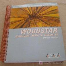Libros de segunda mano: WORDSTAR ACTUALIZADO HASTA LA VERSION 6.0 - DANIEL MEZIAT.. Lote 21143359
