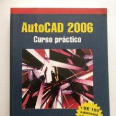 Libros de segunda mano: AUTOCAD 2006 - CURSO PRACTICO - CASTELL CEBOLLA - RA-MA - INFORMATICA. Lote 26769593