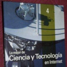 Libros de segunda mano: LO MEJOR DE CIENCIA Y TECNOLOGÍA EN INTERNET POR EMILIO LÓPEZ Y OTROS DE ED. SOL 90, BARCELONA 2000. Lote 22170594
