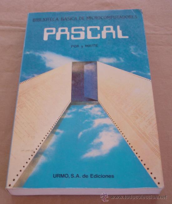 PASCAL - DAVID FOX Y MITCHELL WAITE - BIBLIOTECA BASICA MICROCOMPUTADORES. (Libros de Segunda Mano - Informática)