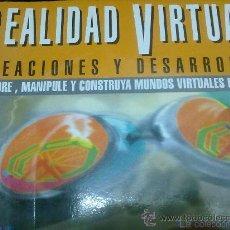 Livros em segunda mão: REALIDAD VIRTUAL CREACIONES Y DESARROLLO. Lote 93376919