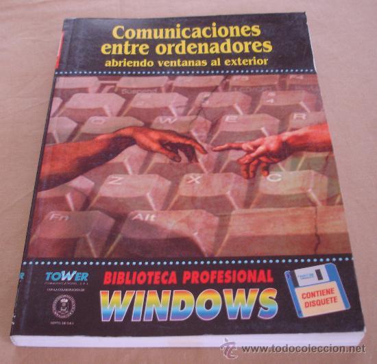 COMUNICACIONES ENTRE ORDENADORES, ABRIENDO VENTANAS AL EXTERIOR - BIBLIOTECA PROFESIONAL WINDOWS. (Libros de Segunda Mano - Informática)