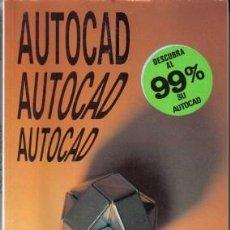 Libros de segunda mano: AUTOCAD, DESCUBRA AL 99% SU AUTOCAD, ED. PARANINFO,1989. Lote 23887044