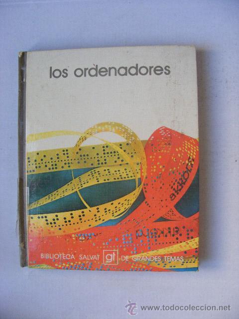 LOS ORDENADORES, SALVAT (Libros de Segunda Mano - Informática)