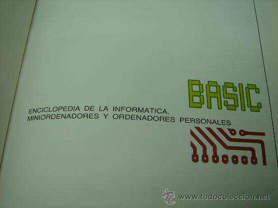 Libros de segunda mano: LIBRO INFORMATICA - ENCICLOPEDIA BASIC - TOMO Nº 1 - EDICIONES FORUM 1983 - Foto 2 - 24479713