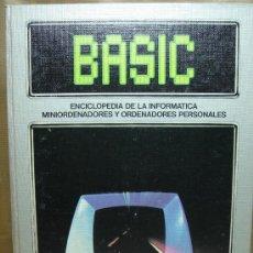 Libros de segunda mano: LIBRO INFORMATICA - ENCICLOPEDIA BASIC - TOMO Nº 3 - EDICIONES FORUM 1983. Lote 24480159