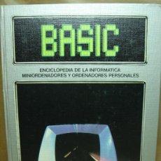 Libros de segunda mano: LIBRO INFORMATICA - ENCICLOPEDIA BASIC - TOMO Nº 4 - EDICIONES FORUM 1983. Lote 24480316