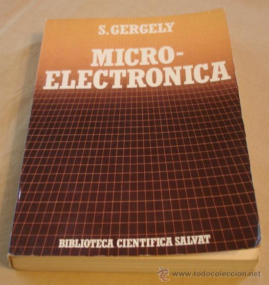 MICRO-ELECTRONICA - S. GERGELY - BIBLIOTECA CIENTIFICA SALVAT. (Libros de Segunda Mano - Informática)