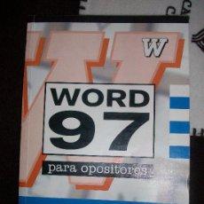 Libros de segunda mano: LIBRO PARA OPOSICIONES EJERCICIOS WORD 97. Lote 26797412