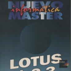 Libros de segunda mano: LOTUS 1-2-3 . NUEVO MASTER INFORMÁTICA . TURGEON 1992 .. Lote 26788321