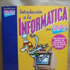 Libros de segunda mano: LIBRO INFORMATICA - INTRODUCCION A LA INFORMATICA PARA TORPES - FORGES - ANAYA 1995. Lote 25082047