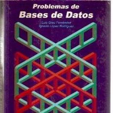 Libros de segunda mano: PROBLEMAS DE BASES DE DATOS (MADRID, 2001). Lote 25105651
