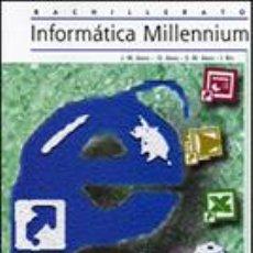 Libros de segunda mano: LIBRO INFORMÁTICA MILLENIUM. TECNOLOGÍAS DE LA INFORMACIÓN.. Lote 25689924