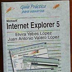 Libros de segunda mano: GUIAS PRACTICAS ANAYA. INTERNET Y INTERNET EXPLORER 5.. Lote 26018719