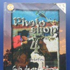 Libros de segunda mano: PHOTOSHOP 4 PRACTICO - GUIA DE APRENDIZAJE - OSBORNE MCGRAW HILL - INFORMATICA. Lote 26387134
