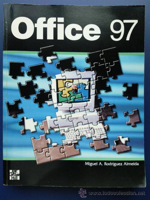 OFFICE 97 - MIGUEL A. RODRIGUEZ ALMEIDA - MCGRAW HILL - INFORMATICA (Libros de Segunda Mano - Informática)