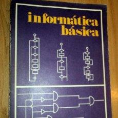 Libros de segunda mano: INFORMÁTICA BÁSICA;VARIOS AUTORES;MINISTERIO DE EDUCACIÓN Y CIENCIA 1974. Lote 27501802